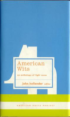 American Wits: An Anthology of Light Verse - Various, and Library of America, and Hollander, John, Professor (Editor)