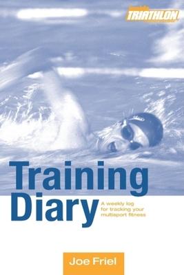 Inside Triathlon Training Diary - Friel, Joe (Editor)