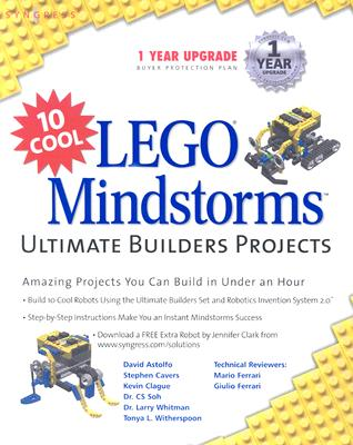 10 Cool Lego Mindstorms Ultimate Builder Projects: Amazing Projects You Can Build in Under an Hour - Ferrari, Mario, and Ferrari, Giulio, and Cavers, Stephen (Foreword by)