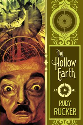 The Hollow Earth - Rucker, Rudy (Editor)