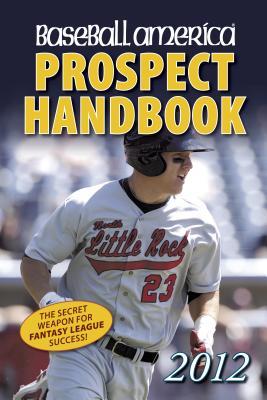 Baseball America Prospect Handbook - Baseball America (Creator)