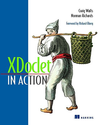 XDoclet in Action - Walls, Craig, and Richards, Norman, and Oberg, Rickard (Foreword by)