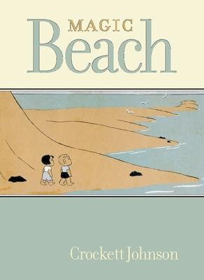 Magic Beach - Johnson, Crockett, and Nel, Philip (Afterword by), and Sendak, Maurice