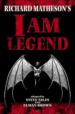 Richard Matheson's I Am Legend - Niles, Steve