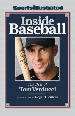 Inside Baseball: The Best of Tom Verducci - Sports Illustrated (Creator)