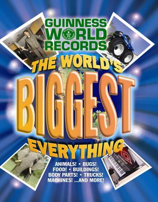 The World's Biggest Everything! - Guinness World Records (Creator)