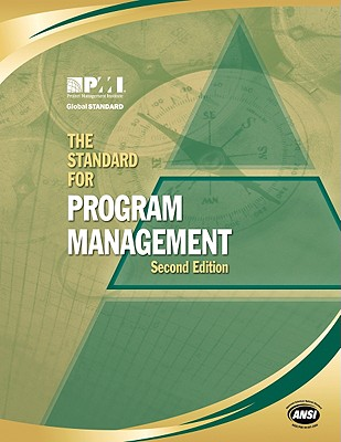 The Standard for Program Management - Project Management Institute (Creator)