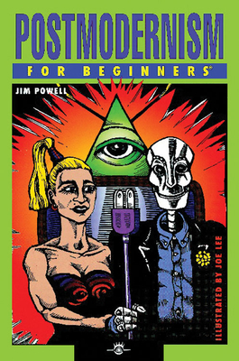 Postmodernism for Beginners - Powell, Jim