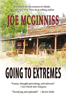 Going to Extremes - McGinniss, Joe