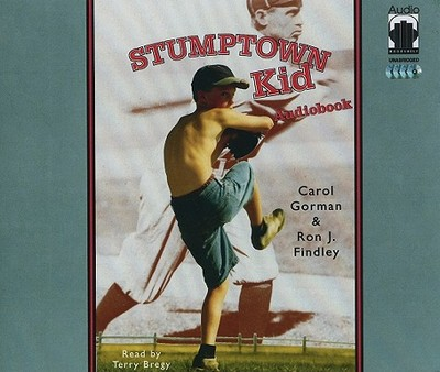 Stumptown Kid - Gorman, Carol, and Findley, Ron J, and Bregy, Terry (Read by)
