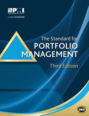 The Standard for Portfolio Management - Project Management Institute (Creator)