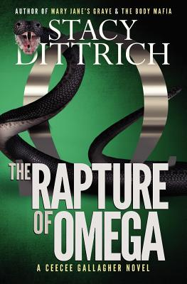 Rapture of Omega - Dittrich, Stacy