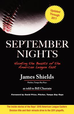 September Nights - Shields, James, Jr., and Chastain, Bill, and Price, David (Foreword by)