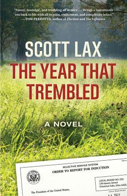 The Year That Trembled - Lax, Scott