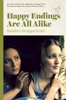 Happy Endings Are All Alike - Scoppettone, Sandra