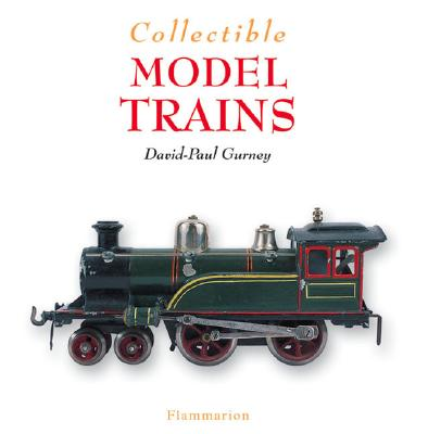 Collectible Model Trains - Guerney, David-Paul, and Gurney, David-Paul