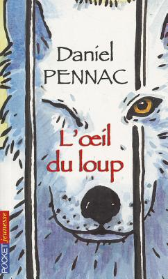 L'Oeil Du Loup - Pennac, Daniel