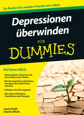 Depressionen Fur Dummies - Smith, Laura L., and Elliott, Charles H., and Paal, Doren (Translated by)