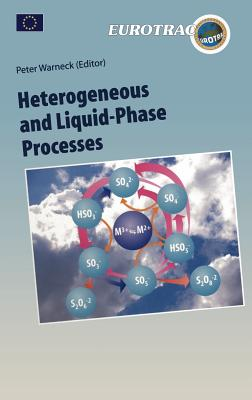 Heterogeneous and Liquid Phase Processes - Warneck, Peter (Editor), and Mirabel, P (Contributions by), and Salmon, G a (Contributions by)