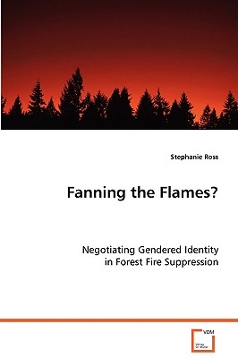 Fanning the Flames - Ross, Stephanie