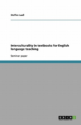 Interculturality in Textbooks for English Language Teaching - Laa, Steffen, and Laass, Steffen