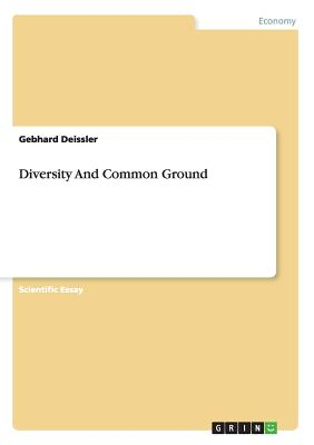Diversity and Common Ground - Deissler, Gebhard