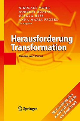 Herausforderung Transformation: Theorie Und Praxis - Mohr, Nikolaus (Editor), and Ba1/4ning, Norbert (Editor), and Hess, Ursula (Editor)