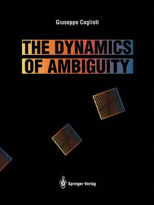 The Dynamics of Ambiguity - Caglioti, G.