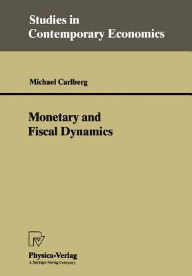 Monetary and Fiscal Dynamics - Carlberg, Michael