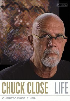 Chuck Close: Life - Finch, Christopher
