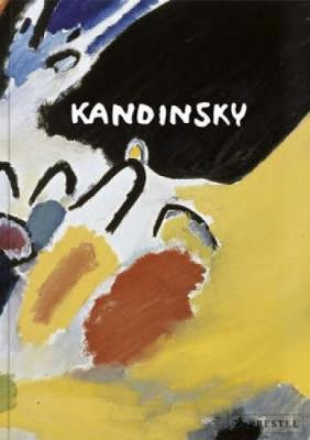 Kandinsky - Friedel, Helmut (Editor), and Hoberg, Annegret (Editor), and Benesch, Evelyn (Text by)