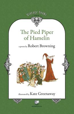 The Pied Piper of Hamelin - Browning, Robert