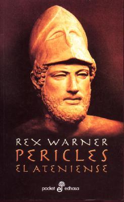 Pericles El Ateniense - Warner, Rex
