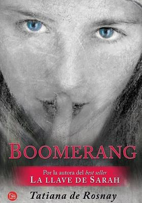 Boomerang (a Secret Kept) - De Rosnay, Tatiana