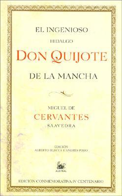 Don Quijote de La Mancha - de Cervantes Saavedra, Miguel, and Cervantes Saavedra, Miguel De, and Planeta (Creator)