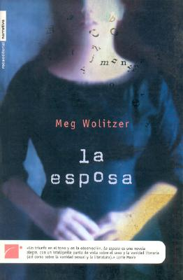 La Esposa: The Wife - Wolitzer, Meg