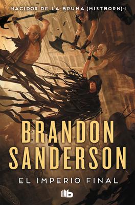El Imperio Final (Mistborn 1) - Sanderson, Brandon