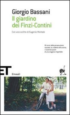 Il Giardino Dei Finzi Contini - Bassani, Giorgio
