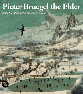 Pieter Bruegel the Elder - Seipel, Wilfried (Editor), and Bruegel, Pieter