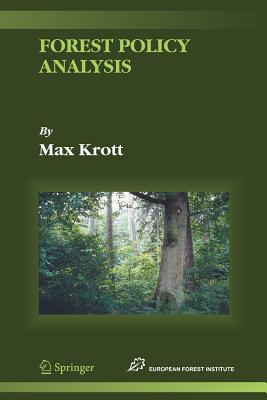 Forest Policy Analysis - Krott, Max, and Paschen, R. von (Translated by)