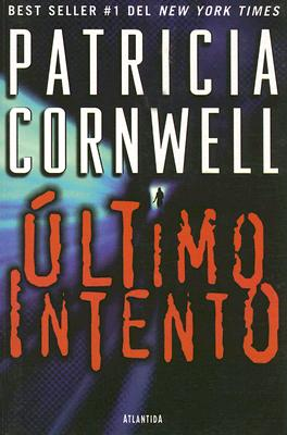 Ultimo Intento - Cornwell, Patricia