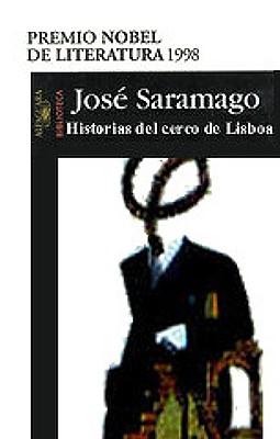 Historia del Cerco de Lisboa - Saramago, Jose