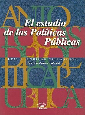 El Estudio de las Politicas Publicas - Lasswell, Harold D, and Dror, Yehezkel, and Garson, David