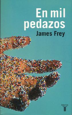 En Mil Pedazos (a Million Little Pieces) - Frey, James