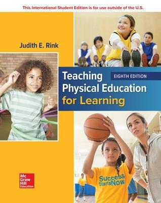 ISE Teaching Physical Education for Learning - Rink, Judith