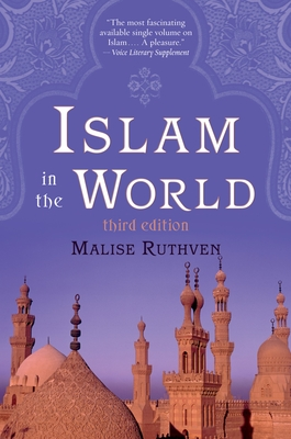 Islam in the World - Ruthven, Malise