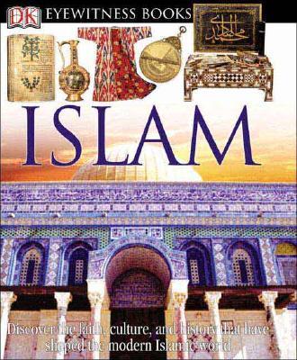 Islam - Wilkinson, Philip, and DK Publishing, and Stone, Caroline