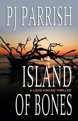 Island of Bones - Parrish, Pj