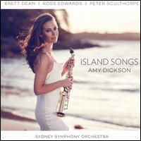 Island Songs - Amy Dickson (saxophone); Sydney Symphony Orchestra; Benjamin Northey (conductor)