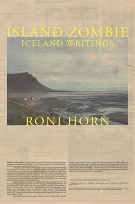 Island Zombie: Iceland Writings - Horn, Roni